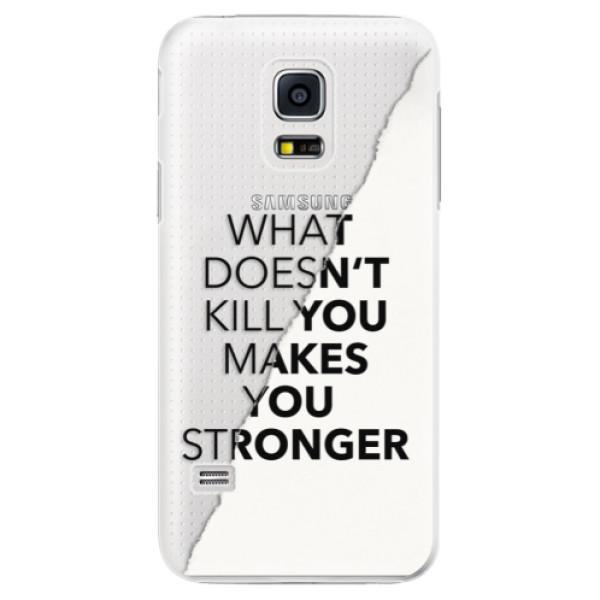 Plastové puzdro iSaprio - Makes You Stronger - Samsung Galaxy S5 Mini