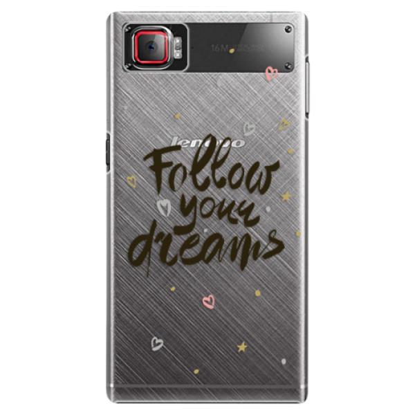 Plastové puzdro iSaprio - Follow Your Dreams - black - Lenovo Z2 Pro