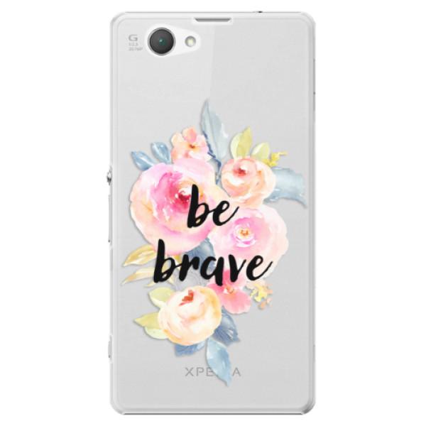 Plastové puzdro iSaprio - Be Brave - Sony Xperia Z1 Compact