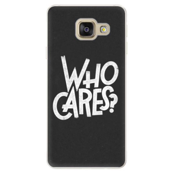 Silikónové puzdro iSaprio - Who Cares - Samsung Galaxy A5 2016