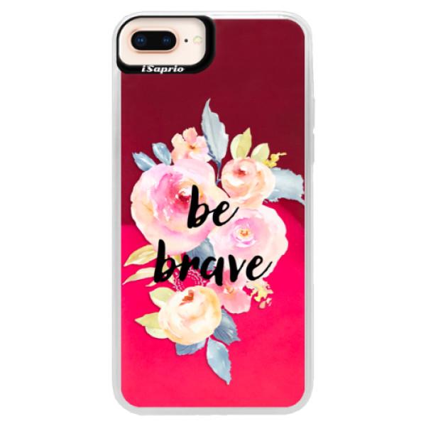 Neónové púzdro Pink iSaprio - Be Brave - iPhone 8 Plus