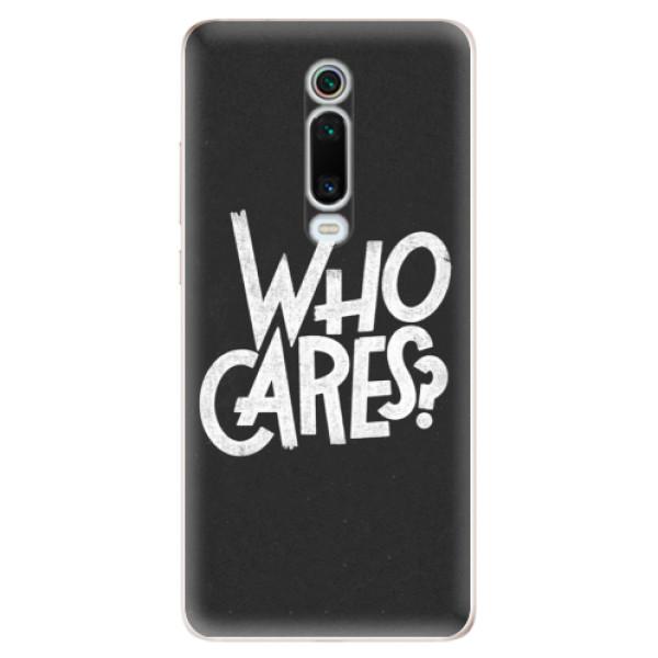 Odolné silikónové puzdro iSaprio - Who Cares - Xiaomi Mi 9T Pro